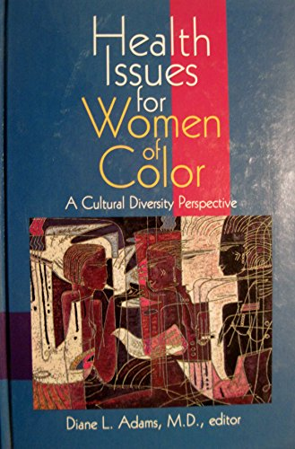 9780803973114: Health Issues for Women of Color: A Cultural Diversity Perspective