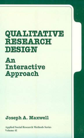 9780803973299: Qualitative Research Design: An Interactive Approach (Applied Social Research Methods)