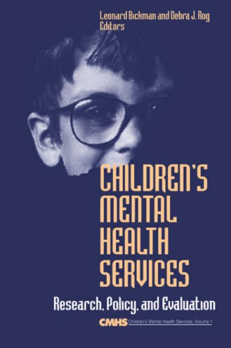 9780803973497: Children′s Mental Health Services: Research, Policy, and Evaluation (Children′s Mental Health Services Annuals)