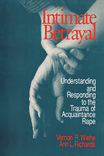 9780803973619: Intimate Betrayal: Understanding and Responding to the Trauma of Acquaintance Rape
