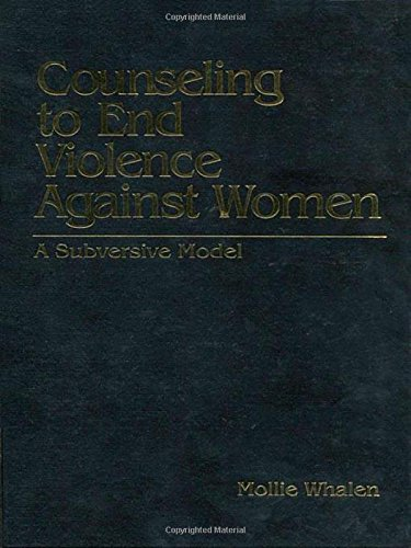 9780803973794: Counseling to End Violence against Women: A Subversive Model
