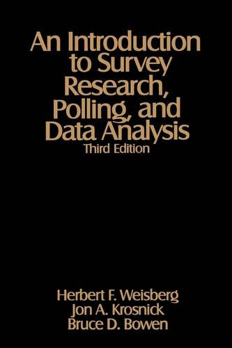 9780803974012: An Introduction to Survey Research, Polling, and Data Analysis