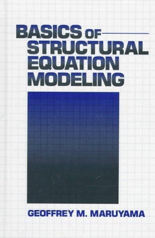 9780803974081: Basics of Structural Equation Modeling
