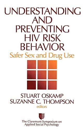 Understanding And Preventing HIV Risk Behavior: Safer: Claremont Symposium on