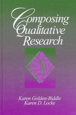 9780803974302: Composing Qualitative Research: Crafting Theoretical Points from Qualitative Research