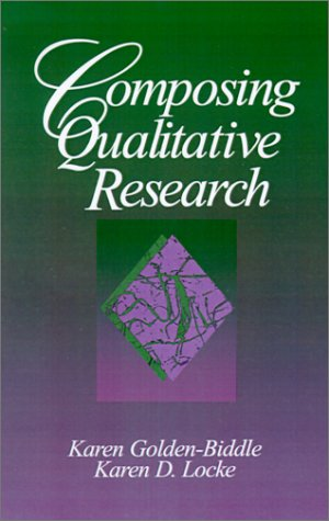 9780803974319: Composing Qualitative Research: Crafting Theoretical Points from Qualitative Research