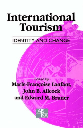 9780803975125: International Tourism: Identity and Change (SAGE Studies in International Sociology)