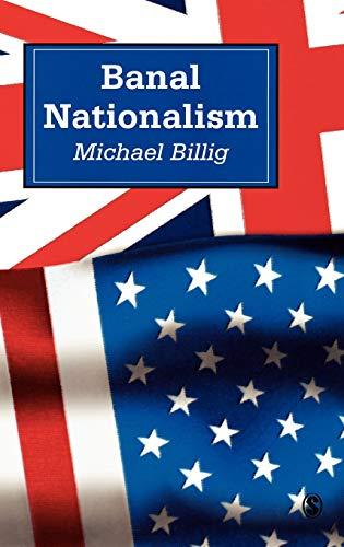 9780803975248: Banal Nationalism
