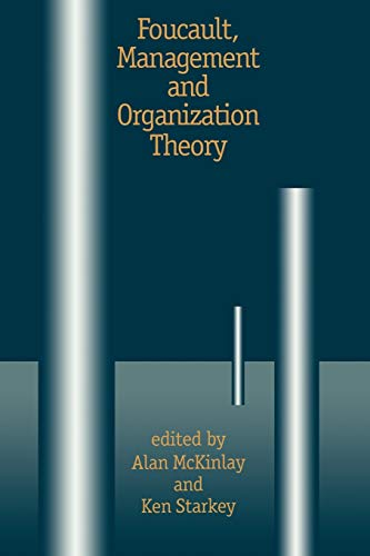 9780803975477: Foucault, Management and Organization Theory: From Panopticon to Technologies of Self