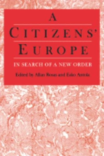 9780803975606: A Citizens′ Europe: In Search of a New Order