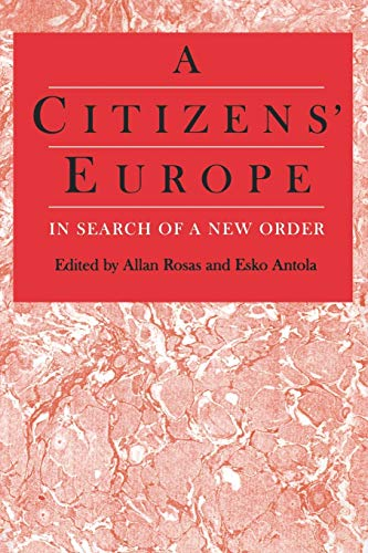 9780803975613: A Citizens′ Europe: In Search of a New Order