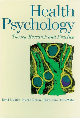 9780803976078: Health Psychology: Theory, Research and Practice