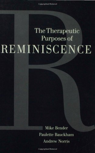 9780803976412: The Therapeutic Purposes of Reminiscence