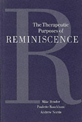 9780803976429: The Therapeutic Purposes Of RemIniscence