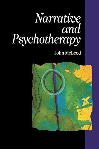 9780803976863: Narrative and Psychotherapy