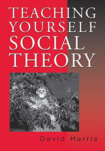 9780803976887: Teaching Yourself Social Theory