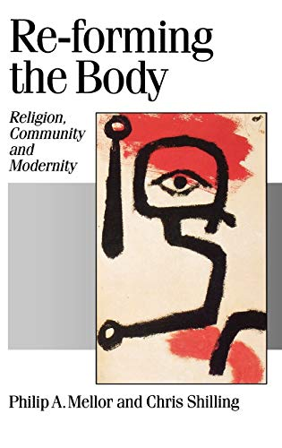 9780803977228: Re-forming the Body: Religion, Community and Modernity (Published in association with Theory, Culture & Society)