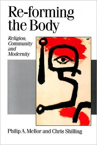 9780803977235: Re-forming the Body: Religion, Community and Modernity (Published in association with Theory, Culture & Society)