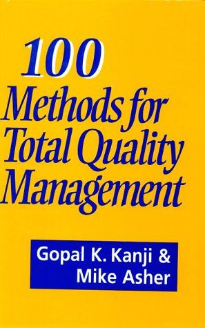 100 Methods for Total Quality Management: Kanji, Gopal K