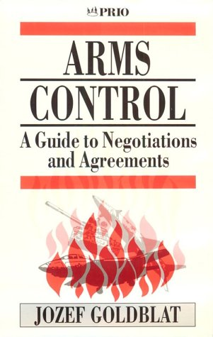 9780803977518: Arms Control: A Guide to Negotiations and Agreements (International Peace Research Institute, Oslo (PRIO))