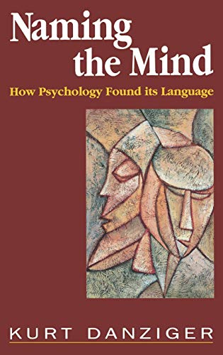 9780803977624: Naming the Mind: How Psychology Found Its Language