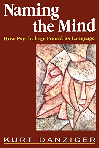 9780803977631: Naming the Mind: How Psychology Found Its Language