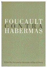 9780803977709: Foucault Contra Habermas: Recasting the Dialogue between Genealogy and Critical Theory (Philosophy and Social Criticism Series)