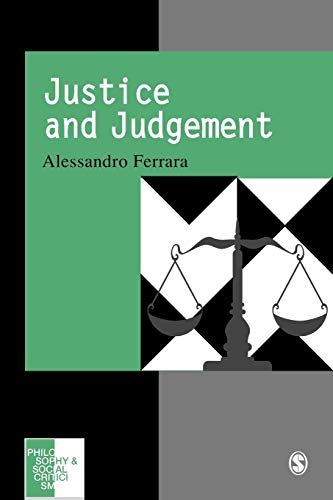 9780803978218: Justice and Judgement: The Rise and the Prospect of the Judgement Model in Contemporary Political Philosophy (Philosophy and Social Criticism series)