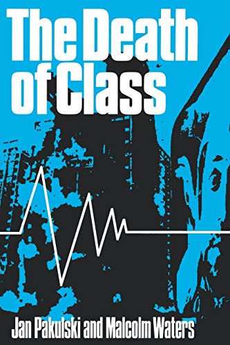 9780803978393: The Death of Class