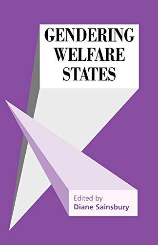 9780803978539: Gendering Welfare States (SAGE Modern Politics series)