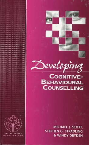 9780803978935: Developing Cognitive-Behavioural Counselling (Developing Counselling series)