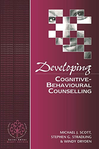 9780803978942: Developing Cognitive-Behavioural Counselling (Developing Counselling series)