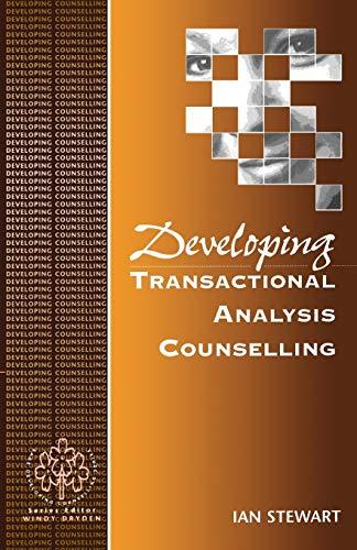 9780803979024: Developing Transactional Analysis Counselling (Developing Counselling series)