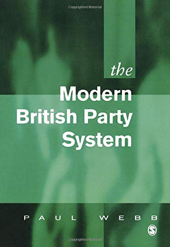 9780803979444: The Modern British Party System