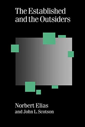 9780803979499: The Established and the Outsiders (Published in association with Theory, Culture & Society)