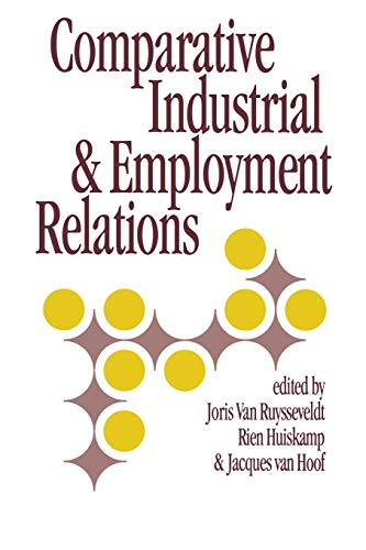 9780803979673: Comparative Industrial & Employment Relations