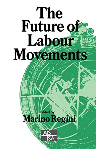 The Future of Labour Movements