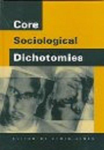 9780803979789: Core Sociological Dichotomies
