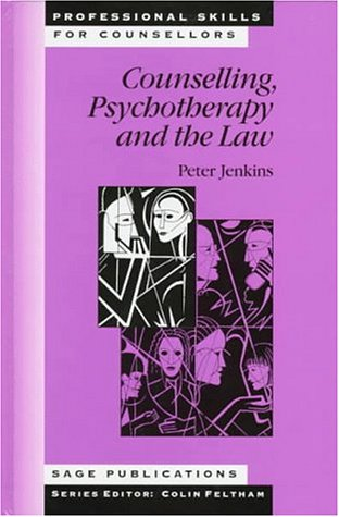 9780803979864: Counselling, Psychotherapy and the Law (Professional Skills for Counsellors Series)