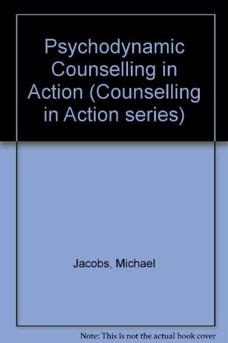 9780803980457: Psychodynamic Counselling in Action (Counselling in Action series)