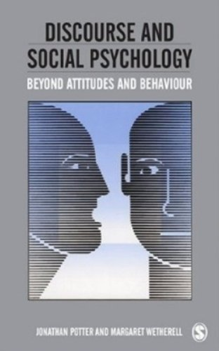 9780803980563: Discourse and Social Psychology: Beyond Attitudes and Behaviour