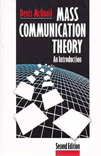 9780803980709: Mass Communication Theory: An Introduction