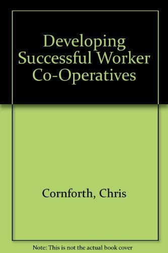 9780803980761: Developing Successful Worker Co-Operatives