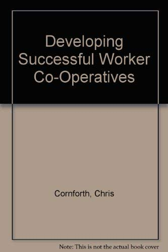 9780803980778: Developing Successful Worker Co-Operatives