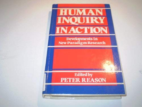 9780803980891: Human Inquiry in Action: Developments in New Paradigm Research