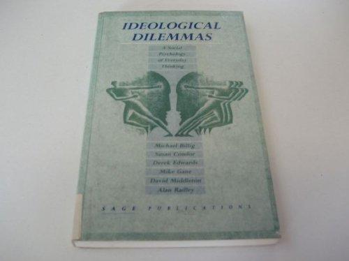 9780803980969: Ideological Dilemmas: A Social Psychology of Everyday Thinking