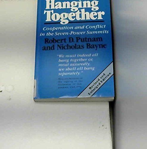 9780803981027: Hanging Together: Co-operation and Conflict in the Seven-Power Summits