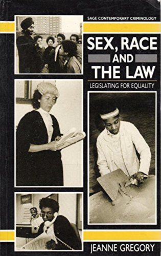 Sex, Race and the Law: Legislating for Equality.: Gregory, Jeanne