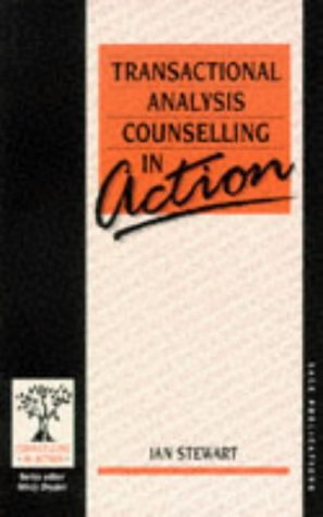 9780803981911: Transactional Analysis Counselling in Action (Counselling in Action series)