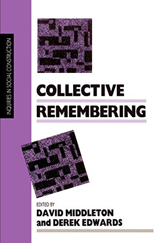 9780803982352: Collective Remembering (Inquiries in Social Construction series)